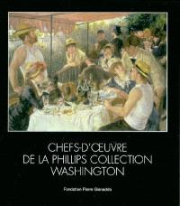 Chefs-d'oeuvre de la Phillips collection Washington : exposition, fondation Pierre Gianadda, 27 mai au 27 septembre 2004