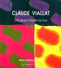 Claude Viallat : une issue à travers le mur