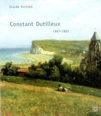 Constant Dutilleux 1807-1865, d'Arras à Barbizon