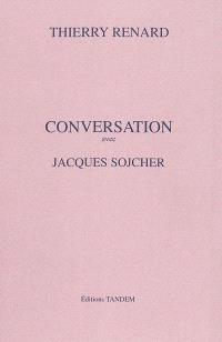 Conversation avec Jacques Sojcher