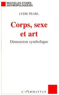 Corps, sexe et art : dimension symbolique