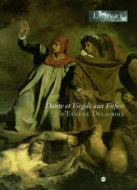 Dante et Virgile aux Enfers : exposition, Paris, Louvre, 2004