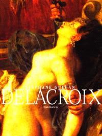 Delacroix, l'enfer et l'atelier