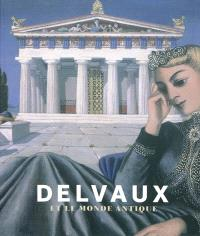 Delvaux et le monde antique