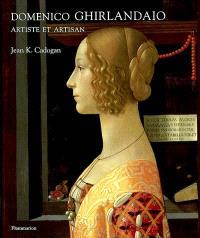 Domenico Ghirlandaio : artiste et artisan