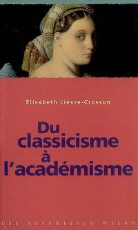 Du classicisme à l'académisme