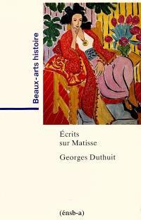 Ecrits sur Matisse
