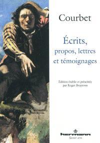 Ecrits, propos, lettres et témoignages