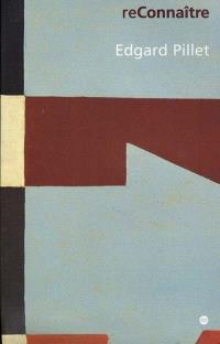Edgar Pillet : exposition, Musée de Grenoble, 25 févr.-20 mai 2001