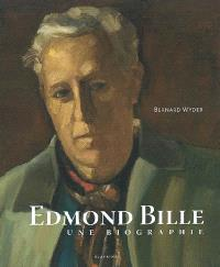 Edmond Bille : une biographie