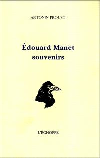 Edouard Manet, souvenirs