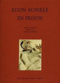 Egon Schiele en prison