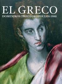 El Greco : Domenikos Theotokopoulos 1900