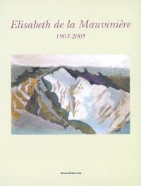 Elisabeth de La Mauvinière : 1903-2005