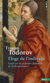 Eloge de l'individu : essai sur la peinture flamande de la Renaissance