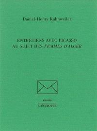 Entretiens avec Picasso au sujet des Femmes d'Alger