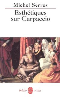Esthétiques sur Carpaccio