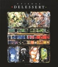 Etienne Delessert : monographie