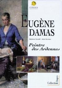 Eugène Damas : peintre des Ardennes