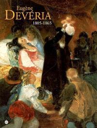 Eugène Devéria : catalogues des expositions Musée du château de Pau et Musée des Beaux-Arts de Pau, 17 déc. - 29 mars 2006