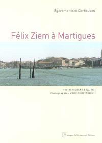 Félix Ziem à Martigues : égarements et certitudes