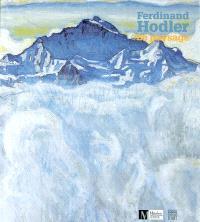 Ferdinand Hodler, paysages : Musée Rath, Genève, 4 sept. 2003-1er févr. 2004 ; Kunsthaus Zürich, 5 mars-6 juin 2004