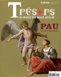 Festin (Le), hors série, Trésors du Musée des beaux-arts de Pau : 15 ans d'acquisitions