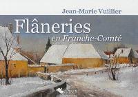 Flâneries en Franche-Comté