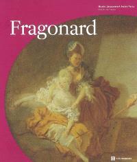 Fragonard, les plaisirs d'un siècle : exposition, Paris, Musée Jacquemart-André, 3 octobre 2007 au 13 janvier 2008