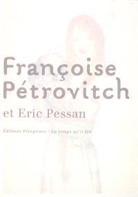 Françoise Pétrovitch et Eric Pessan