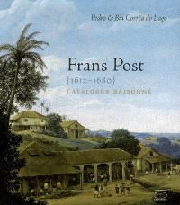 Frans Post (1612-1680) : catalogue raisonné