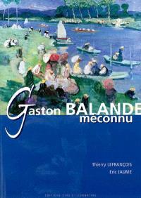 Gaston Balande méconnu