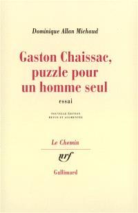 Gaston Chaissac, puzzle pour un homme seul