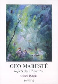 Geo Maresté : reflets des Charentes