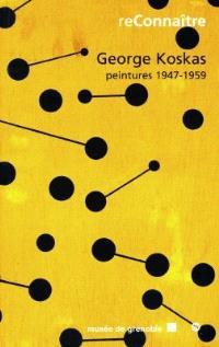 George Koskas : exposition, Musée de Grenoble, 20 oct. 1998-3 janv. 1999