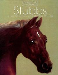 George Stubbs : le peintre très anglais du cheval, 1724-1806