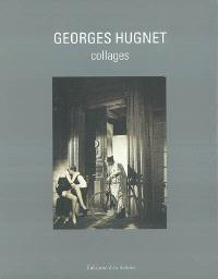 Georges Hugnet, collages : exposition, Paris, 14-16 Verneuil, 13 nov. 2003-31 janv. 2004