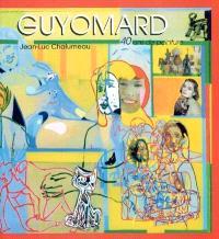 Gérard Guyomard : 40 ans de peinture