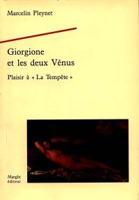 Giorgione et les deux Vénus : plaisir à La Tempête