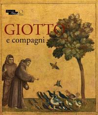 Giotto e compagni : exposition, Paris, Musée du Louvre, 18 avril-15 juillet 2013