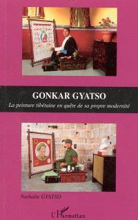Gonkar Gyatso : la peinture tibétaine en quête de sa propre modernité