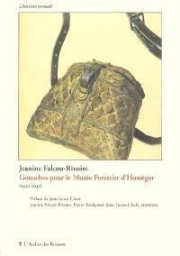 Gouaches pour le Musée forestier d'Hossegor : 1942-1945