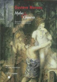 Gustave Moreau, mythes et chimères : aquarelles et dessins secrets du musée Gustave-Moreau : exposition, Paris, musée de la Vie romantique, 22 juil.-9 nov. 2003