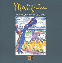 Henri Manguin, fauve et précurseur (1898-1906) : une exposition présentée au musée Terrus-ville d'Elne, du 27 juin au 30 septembre 2009