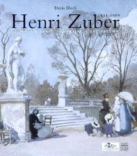Henri Zuber, 1844-1909 : de Pékin à Paris, itinéraire d'une passion