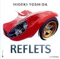 Hideki Yoshida, Reflets