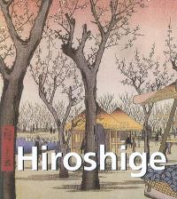 Hiroshige : 1797-1858