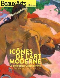 Icônes de l'art moderne : la collection Chtchoukine à la Fondation Louis Vuitton