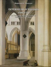Intérieurs d'églises 1580-1720 : la peinture architecturale des écoles du Nord