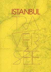 Istanbul, traversée